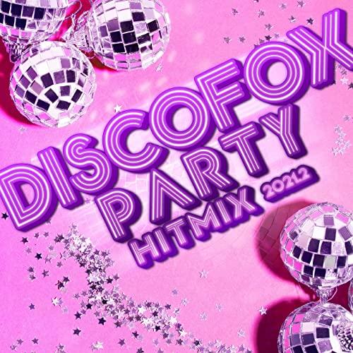Discofox Party Hitmix 2021.2 (2021)