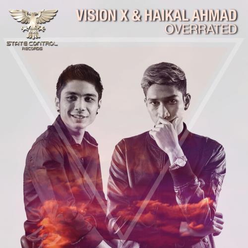 Vision X & Haikal Ahmad — Overrated (2021)