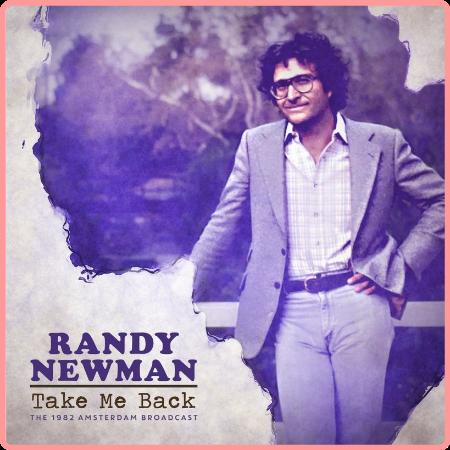 Randy Newman - Take Me Back (Live 1982) (2021) Mp3 320kbps