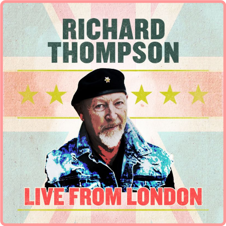 Richard Thompson - Live From London (2021) Mp3 320kbps