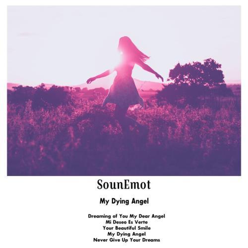 SounEmot — My Dying Angel (2021)