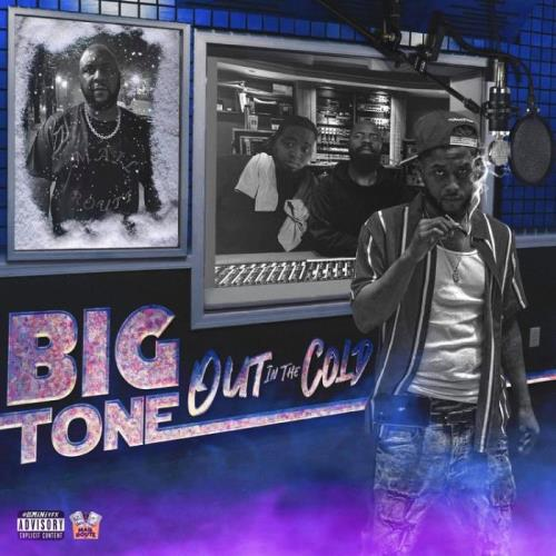 Big Tone — Out In The Cold (2021)