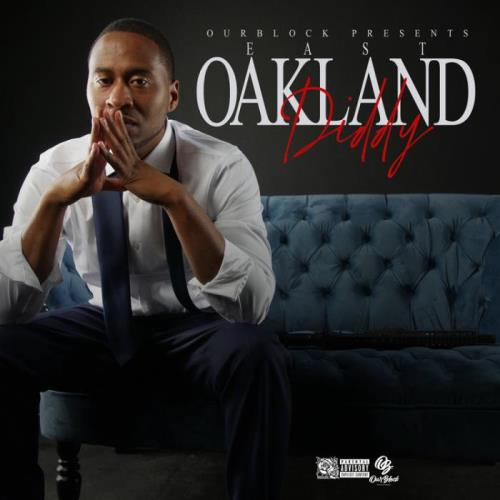 Con B — East Oakland Diddy (2021)