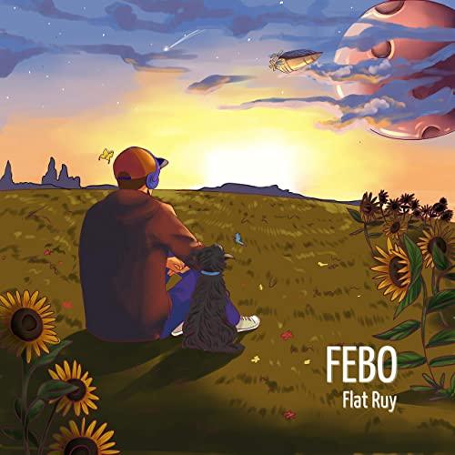 Flat Ruy - Febo (2021)