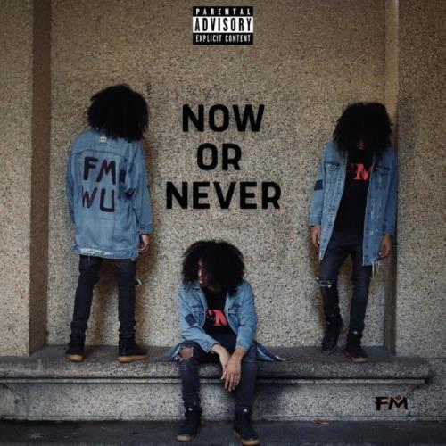 FM Wu - Now or Never (2021)