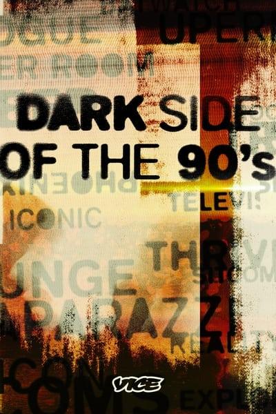 Dark Side Of The 90s S01E03 1080p HEVC x265-MeGusta
