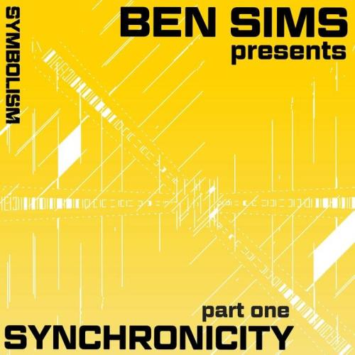 Ben Sims Presents Synchronicity Part One (2021)