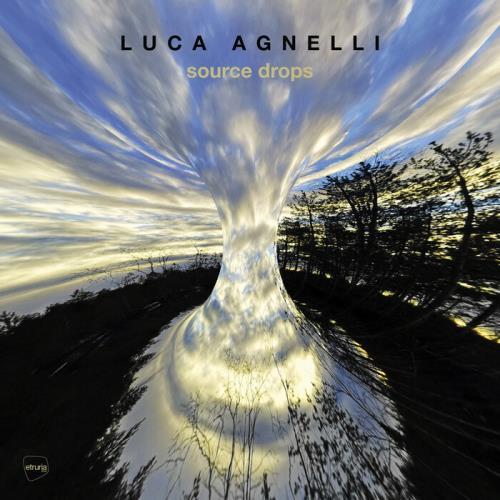 Luca Agnelli  - Source Drops (2021)