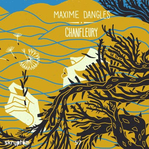 Maxime Dangles — Chanfleury (2021)