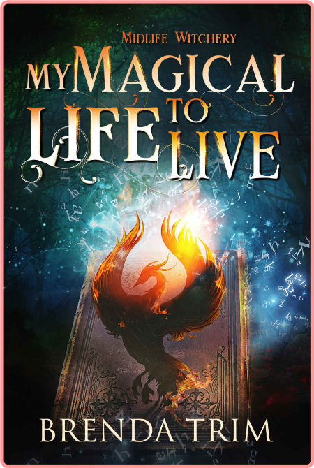 My Magical Life to Live by Brenda Trim