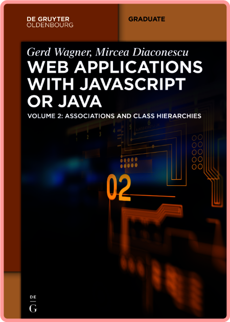 Web Applications With Javascript or Java Vol 2 by Gerd Wagner