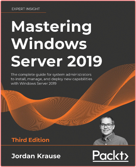 Mastering Windows Server 2019   Third Edition