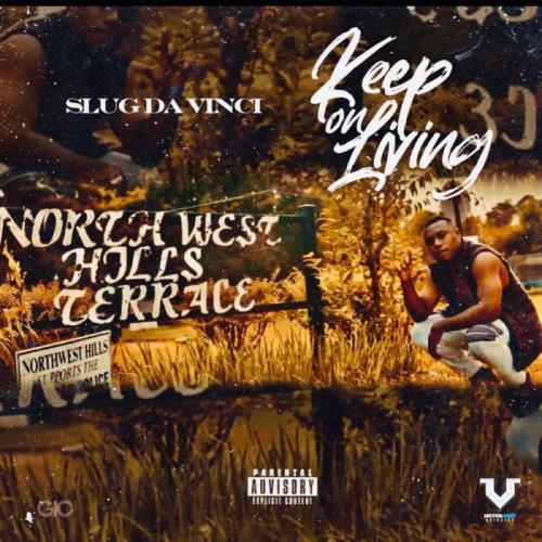 Slug Da Vinci - Keep On Living (2021)