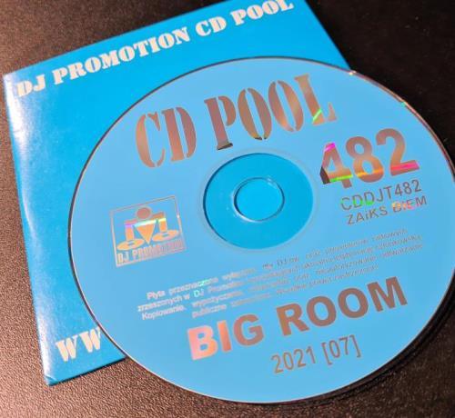 DJ Promotion CD Pool Big Room 482 (2021)