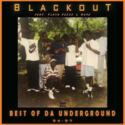 Blackout - Best Of Da Underground 94-97 (2021)