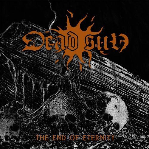 Dead Sun - The End Of Eternity (2021) FLAC