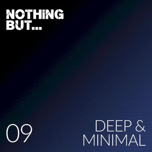 Nothing But... Deep & Minimal, Vol. 09 (2021)