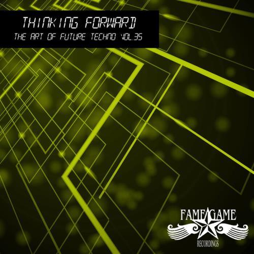 Thinking Forward The Art Of Future Techno Vol 34 (2021)