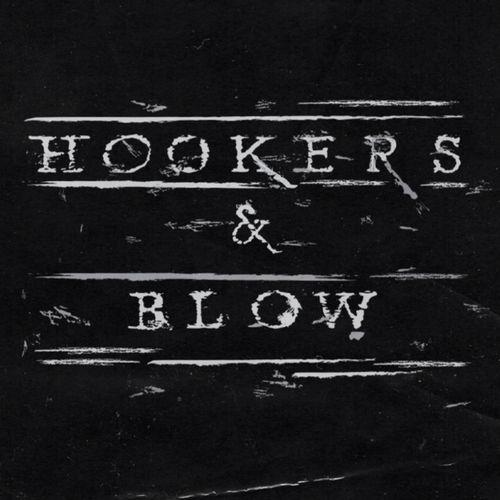 Hookers & Blow - Hookers & Blow (2021)