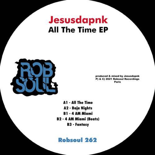 Jesusdapnk - All The Time EP (2021)