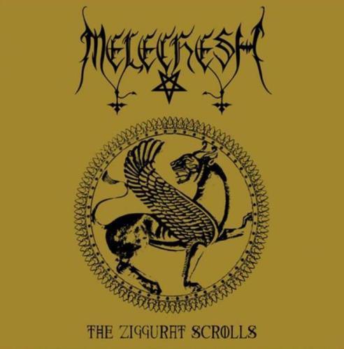 Melechesh - The Ziggurat Scrolls (2021)