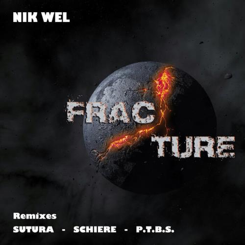 Nik Wel — Fracture (2021)