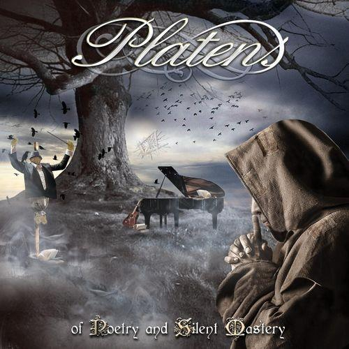 Platens - Of Poetry and Silent Mastery (2021)