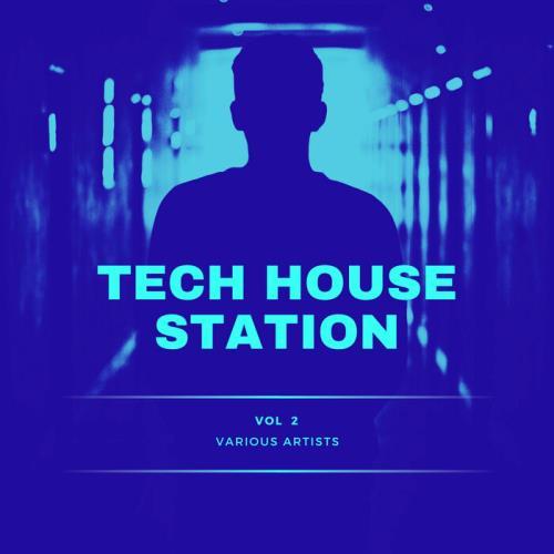 Tech House Station, Vol. 2 (2021)