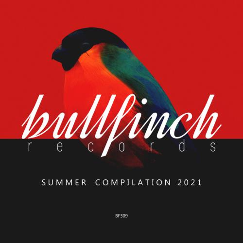 Bullfinch Summer Compilation 2021 (2021) FLAC