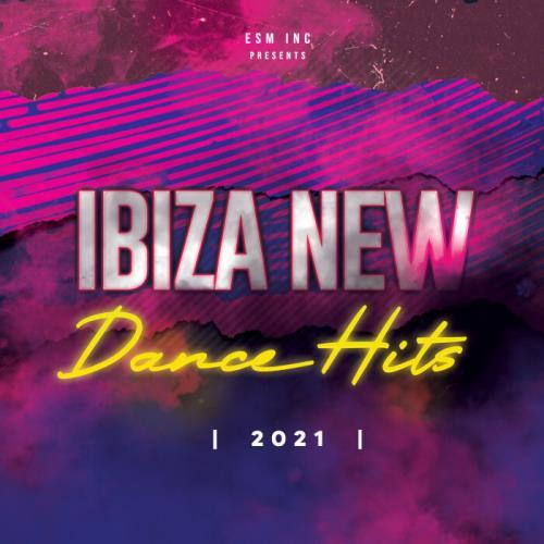 Ibiza New Dance Hits 2021 (2021)