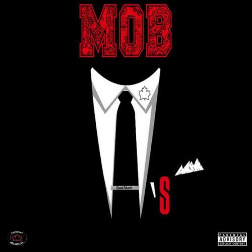 Good Murch Records - Mob Ties (2021)