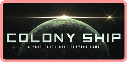 Colony Ship A Post-Earth Role Playing Game v0 8 135-GOG